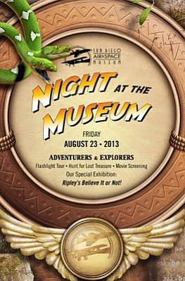"Promotional graphic for Night At The Museum: ""Ripley's Believe It Or Not!"" Sleepover at the San Diego Air and Space Museum on August 23, 2013. Courtesy image of San Diego Air and Space Museum."