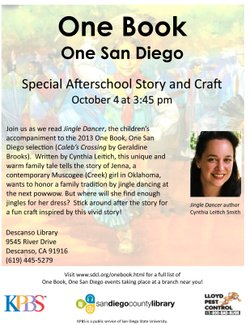 "Promotional graphic for the 2013 One Book, One San Diego children's book selection  ""Jingle Dancer"" (by Cynthia Leitich Smith), Special Afterschool Story Reading & Crafts at Descanso Library on October 4, 2013 at 3:45 p.m."