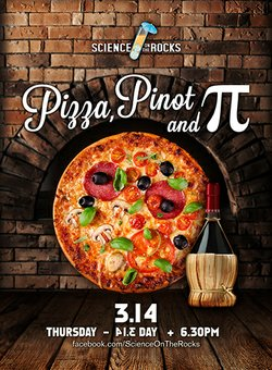 """Promotional graphic for the """"Pizza, Pinot and Pi"""" Adults Only event at The Reuben H. Fleet Science Center on March 14th, 2013. Courtesy of the Reuben H. Fleet Science Center."""