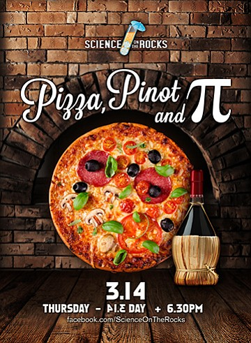 "Promotional graphic for the ""Pizza, Pinot and Pi"" Adults Only event at The Reuben H. Fleet Science Center on March 14th, 2013. Courtesy of the Reuben H. Fleet Science Center."