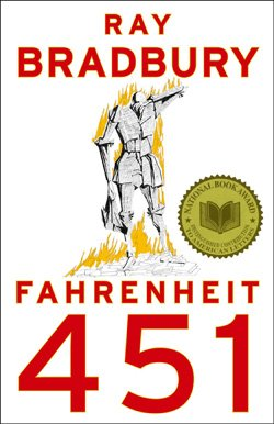 Promotional book cover of Ray Bradbury's Fahrenheit 451.