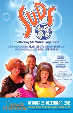 "Promotional graphic for ""SUDS: The Rocking 60's Musical"" performing at the Coronado Playhouse October 25th - December 1st, 2013."