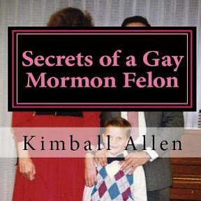 "Promotional graphic for the performance of ""Secrets of a Gay Mormon Felon."" Courtesy of the San Diego Fringe Festival."