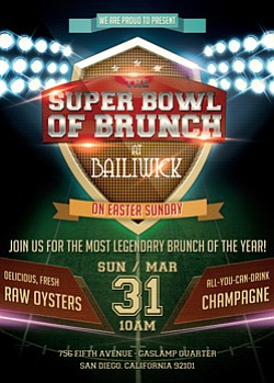 Promotional flyer for The Super Bowl of Brunches at Bailiwick this Easter weekend, March 31st.