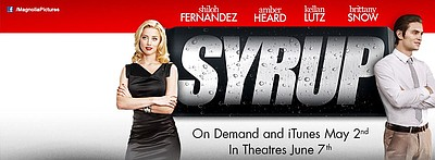 """Promotional graphic for the film """"Syrup."""" Courtesy of Max..."""