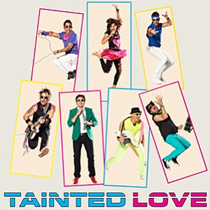 Image of Tainted Love, who will be performing at the Belly Up Tavern on July 12th, 2013.