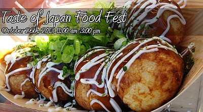 Promotional graphic for the Taste of Japan Food Fest taking place at the Japanese Friendship Garden on October 26th, 2013.