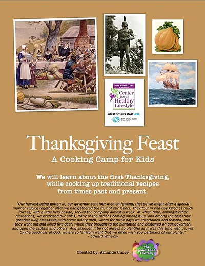 Promotional graphic for Thanksgiving Feast! A Cooking Camp for Kids! on November 25th, 26th, & 27th, 2013.