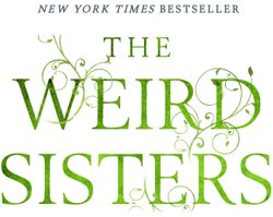 """Graphic logo for the book, """"Weird Sisters"""" by Elenor Brown."""