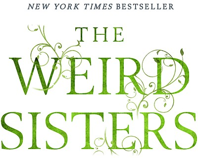 "Graphic logo for the book, ""Weird Sisters"" by Elenor Brown."