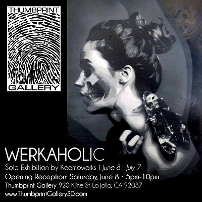 Promotional graphic for the Werkaholic: Solo Exhibition by Keemowerks at on display at the Thumbprint Gallery from June 8th - July 7th, 2013. Courtesy of Thumbprint Gallery.
