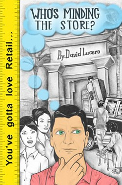 "Promotional book cover for David Lucero's ""Who's Minding the Store""."