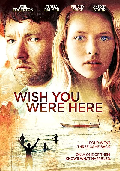 "Promotional graphic for the film, ""Wish You Were Here."""