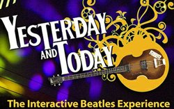"""Promotional graphic for """"Yesterday And Today: The Interactive Beatles Experience"""" taking place on April 4, 2014. Courtesy of the Poway Center for the Performing Arts."""