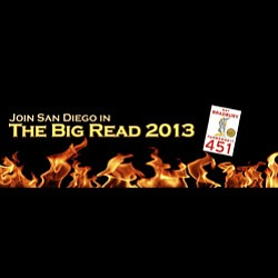 "Promotional image of The Big Read San Diego, inspired by Ray Bradbury's ""Fahrenheit 451."""