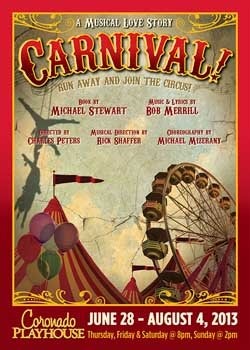 Promotional Graphic for 'CARNIVAL!' taking place June 28th – August 4th at the Coronado Playhouse. Courtesy of Coronado Playhouse.