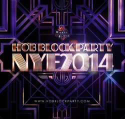 Promotional graphic for House Of Blues New Years Eve 2014 Block Party on December 31st. Courtesy of House of Blues San Diego.