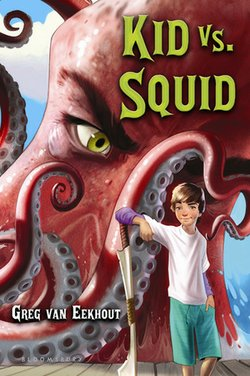 "Front cover of the book ""Kid Vs Squid"", which will be signed by Greg van Eekhout."