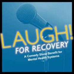 Promotional graphic for the 5th Annual Laugh For Recovery.. Courtesy of Mental Health Systems.
