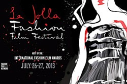 Promotional graphic for La Jolla Fashion Film Festival on...