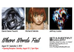 """Promotional graphic for """"Where Words Fail,"""" opening August 10. Courtesy of Thumbprint Gallery."""