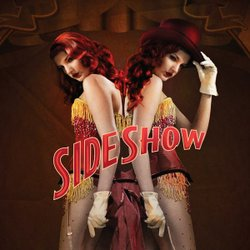 "Promotional graphic for ""Side Show,"" playing at the La Jolla Playhouse from November 5 - December 15. Courtesy of the La Jolla Playhouse."