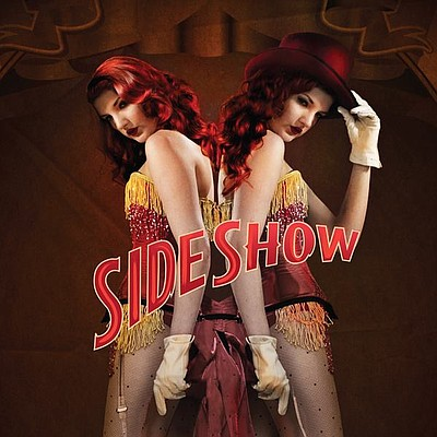 "Promotional graphic for ""Side Show,"" playing at the La Jo..."