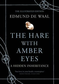 """Cover image of the book, """"The Hare With Amber Eyes: A Hidden Inheritance,"""" written by Edmund de Waal."""