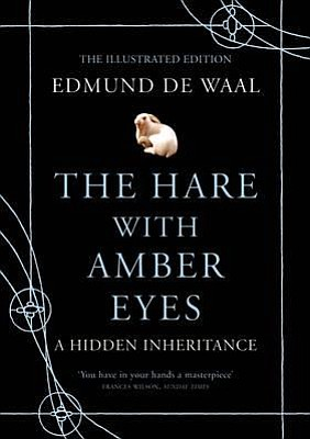 "Cover image of the book, ""The Hare With Amber Eyes: A Hidden Inheritance,"" written by Edmund de Waal."