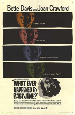 "Promotional movie poster for ""What Ever Happened to Baby Jane?""."