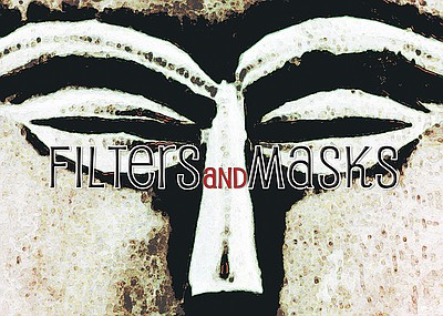 "Promotional graphic for Digital Art Guild Presents ""Filters And Masks"" on display May 31-July 31, 2014."