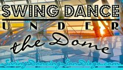 Promotional graphic for Swing Dance Under the Dome at Central Public Library.