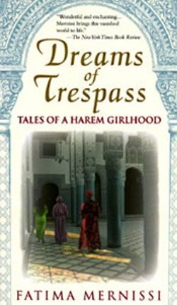 "Graphic cover of ""Dreams of Trespass: Tales of a Harem Girlhood"" by Fatima Mernissi."