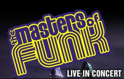 Promotional graphic for the Masters Of Funk Live in Concert.