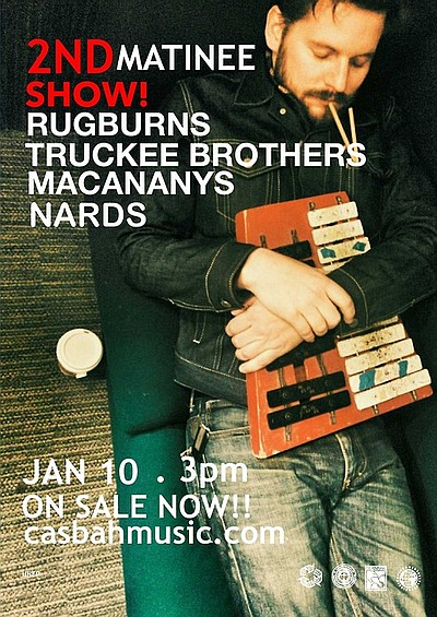 Promotional graphic for the show featuring The Rugburns & Truckee Brothers at The Casbah on Friday, January 10, 2014 - doors open at 3:30 p.m.