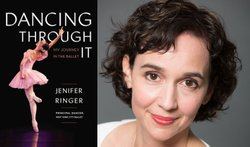 """Promotional image of Jenifer Ringer and her book """"Dancing Through It"""". Courtesy image of Westgate Hotel."""