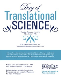 Promotional flyer for Day Of Translational Science on February 25, 2014. Courtesy image of UCSD Clinical and Translational Research Institute.