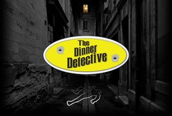 Promotional graphic for The Dinner Detective Murder Mystery Show.