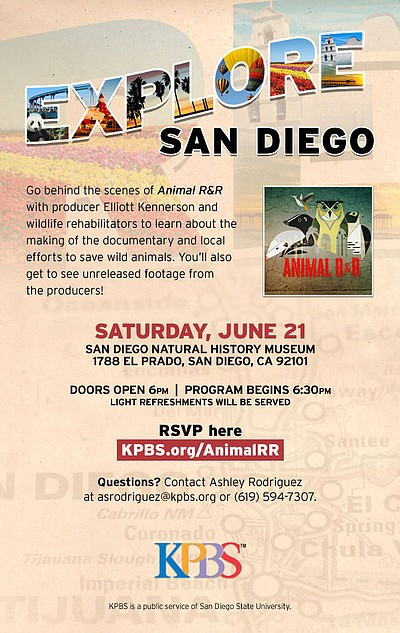 "Promotional graphic for the KPBS Explore San Diego event taking you behind the scenes of ""Animal R&R."""