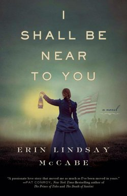 "Cover of the book ""I Shall Be Near You"" by Erin Lindsay McCabe."