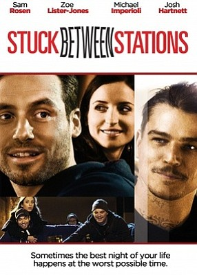 """Stuck Between Stations"" promotional film poster."