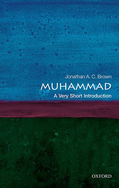 "Graphic cover of ""Muhammad: A Very Short Introduction,"" by Jonathan A. C. Brown"