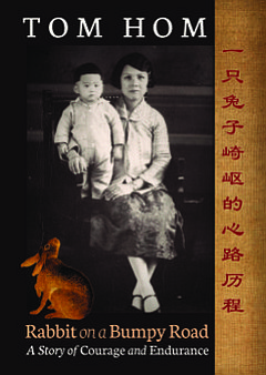 "Promotional photo for the book cover of ""Rabbit on a Bumpy Road,"" a biography of Tom Hom."