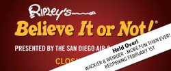 """Promotional graphic for """"Ripley's Believe It or Not!"""" at the San Diego Air & Space Museum beginning February 1, 2014."""