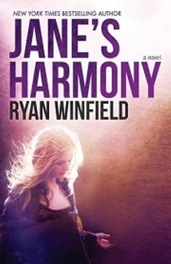 "Promotional book cover of Ryan Winfield's ""Jane's Harmony."""