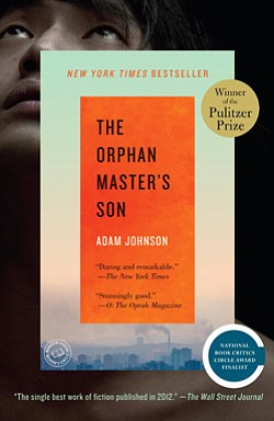 "Promotional book cover of Adam Johnson's ""The Orphan Master's Son""."