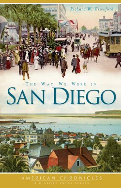 "Promotional book cover of ""The Way We Were in San Diego"" by Richard Crawford."
