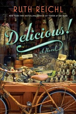 "Photo of ""Delicious!"" by. Ruth Reichl."