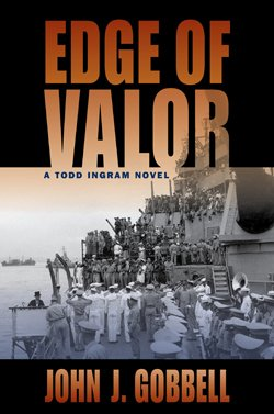 "Cover photo of the hardcover book, ""Edge of Valor"" by John Gobbell."