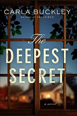 "Cover image of the book, ""The Deepest Secret"" by Carla Buckley."